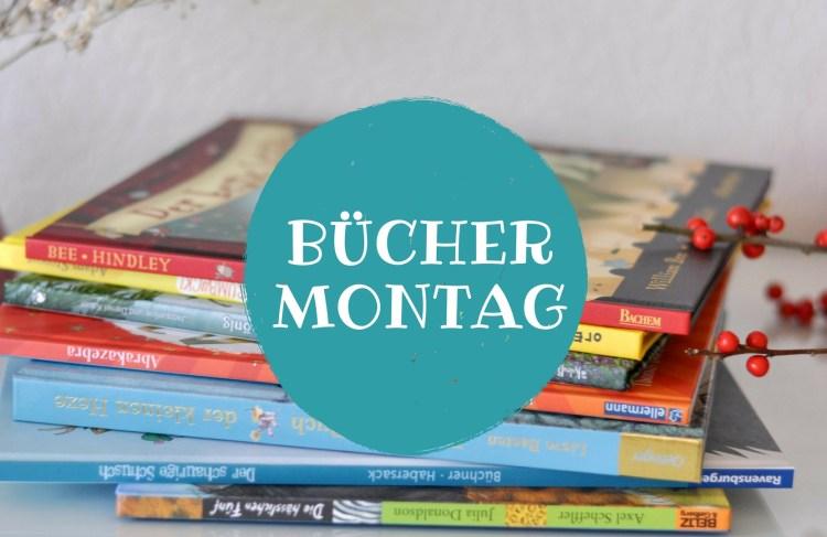 Rund ums Vorlesen: BücherMontag – Die Kinderbücher der anderen 4/18