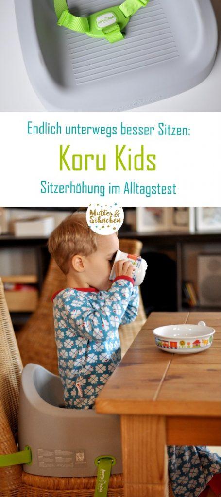 Koru Kids Booster - mit der Sitzerhöhung für Kinder von 12 Monaten bis 6 Jahren unterwegs besser sitzen. Wir haben den Alltagstest gemacht. Mehr auf Mutter&Söhnchen