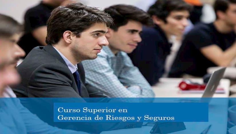 El Curso Superior en Gestión de Riesgos y Seguros, una oportunidad para la excelencia profesional