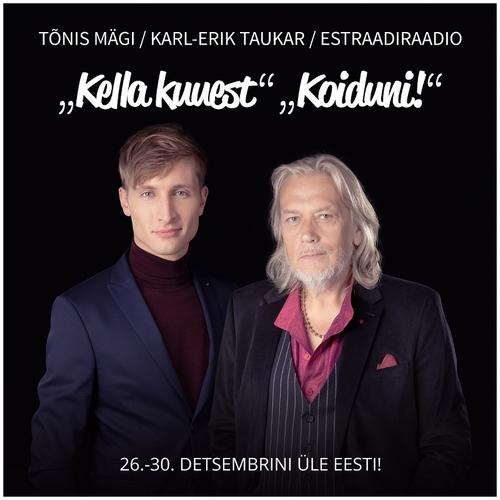 Tõnis Mägi ja Karl-Erik Taukar