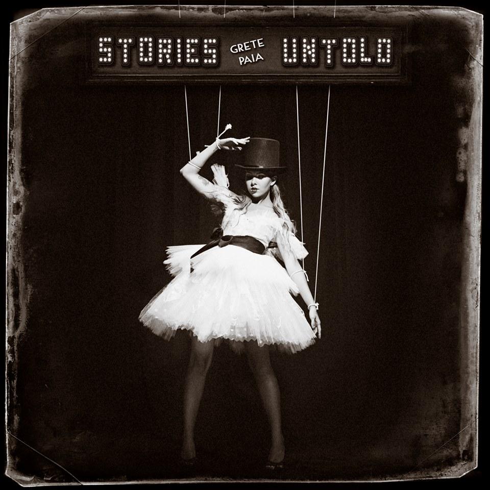 """Grete Paia """"Stories Untold"""""""