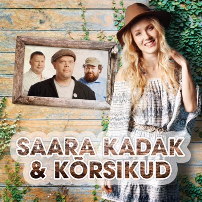 Saara Kadak ja Kõrsikud