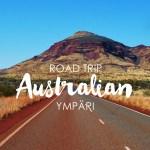 Road trip Australian ympäri