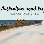Australian road trip matkailuautolla