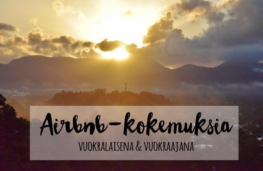 Airbnb-kokemuksia vuokralaisena ja vuokraajana