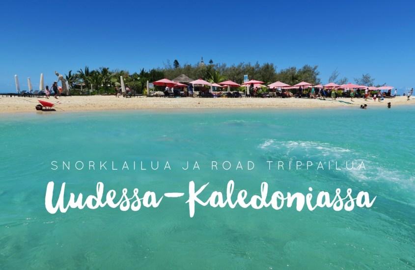 Road trippailua ja snorklailua Uudessa-Kaledoniassa