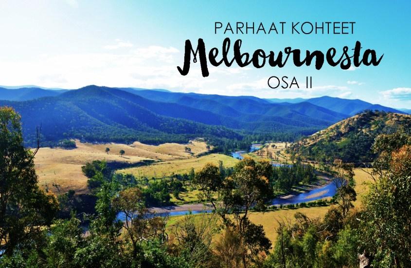 Parhaat retket Melbournesta, osa II