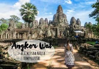Angkor Wat kokemuksia