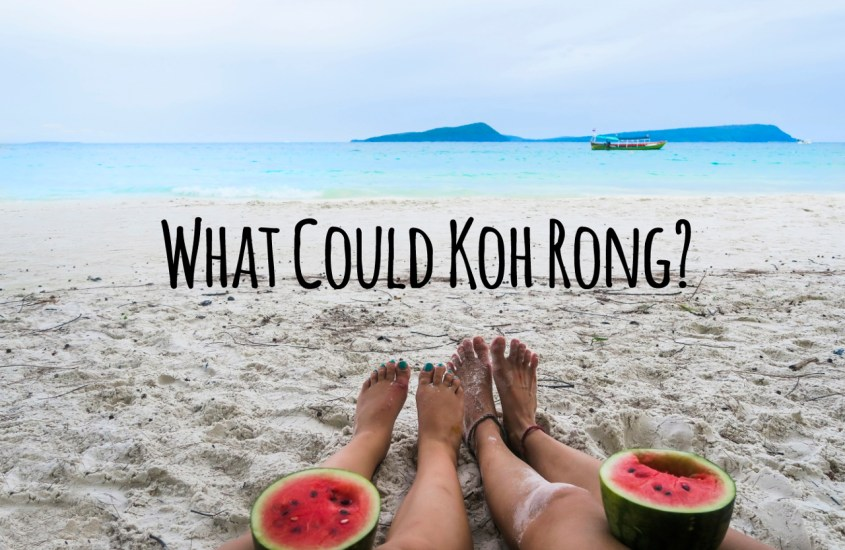 What Could Koh Rong? – Vinkit Koh Rongille