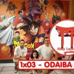 Un Podcast Muy Lejano  – 1×03 Odaiba
