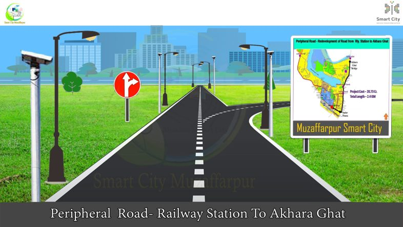 Muzaffarpur peripheral road Smart city Railway station to Akhara Ghat