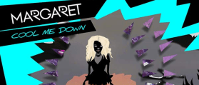 Margaret – Cool Me Down