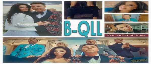 B-QLL – Tak, tak żono moja
