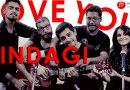 Love You Zindagi (Dear Zindagi) – 5 People 1 Guitar