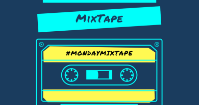 Monday Mixtape – Vol #3 : Favourite Songs Of The Week!