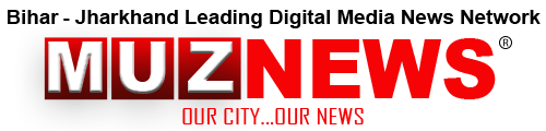 MUZ NEWS / MUZAFFARPUR NEWS