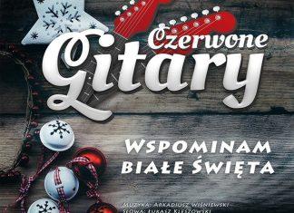 """Czerwone Gitary prezentują świąteczny singiel """"Wspominam białe Święta"""""""