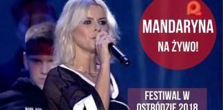 Mandaryna zaśpiewała na festiwalu w Ostródzie (WIDEO)