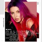 "Posłuchaj EP-ki Marta Gałuszewska - ""Reasons"":"