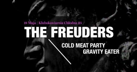 The Freuders/Cold Meat Party/Gravity Eater - Warszawa @ Klubokawiarnia Chłodna 25,