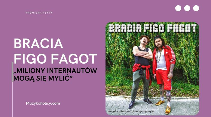 Bracia Figo Fagot wydali nowy album