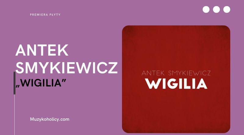 Święta z Antkiem Smykiewiczem – nowy album
