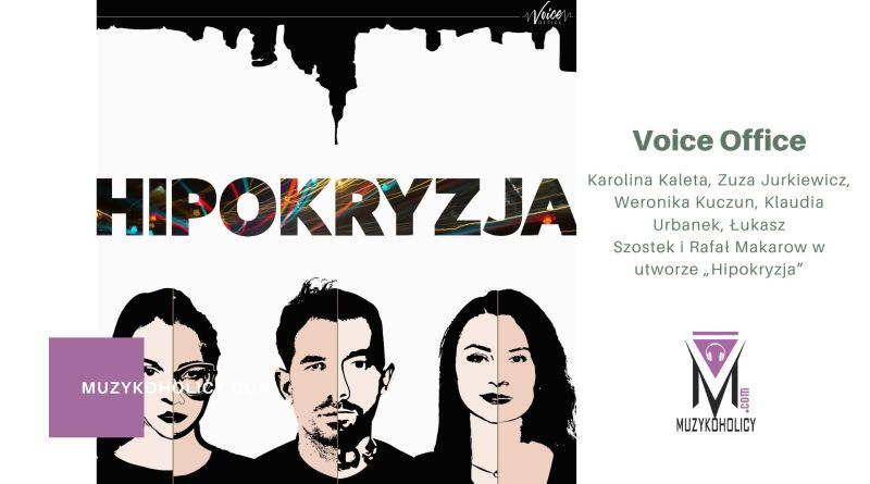 """Projekt Voice Office w utworze """"Hipokryzja"""""""