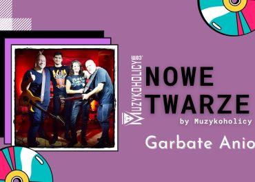 NOWE TWARZE | Garbate Aniołki