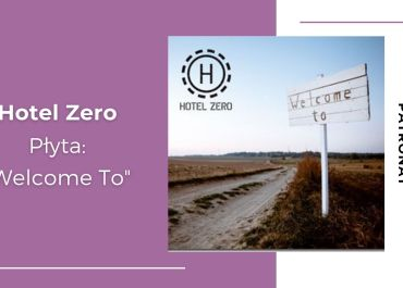 "[PATRONAT] Hotel Zero zapowiada album piosenką ""Reasons"""