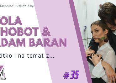 Krótko i na temat z… #35   Pola Chobot & Adam Baran