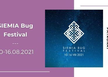 SIEMIA Bug Festival już w sierpniu
