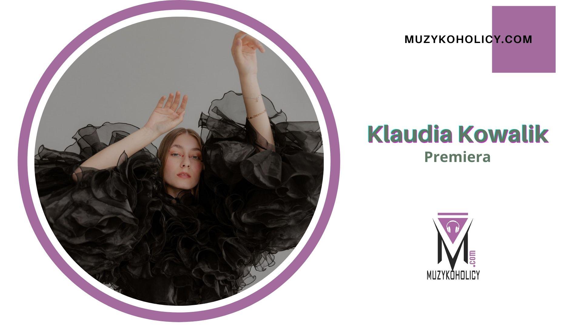 "Klaudia Kowalik debiutuje utworem ""Tęsknię"""