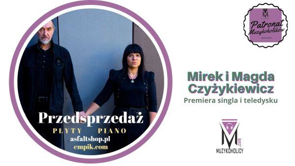 Ruszył preorder płyty PIANO duetu MM Czyżykiewicz