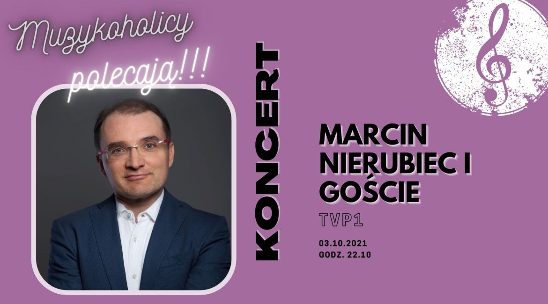 Koncert do poezji Baczyńskiego z muzyką Marcina Nierubca