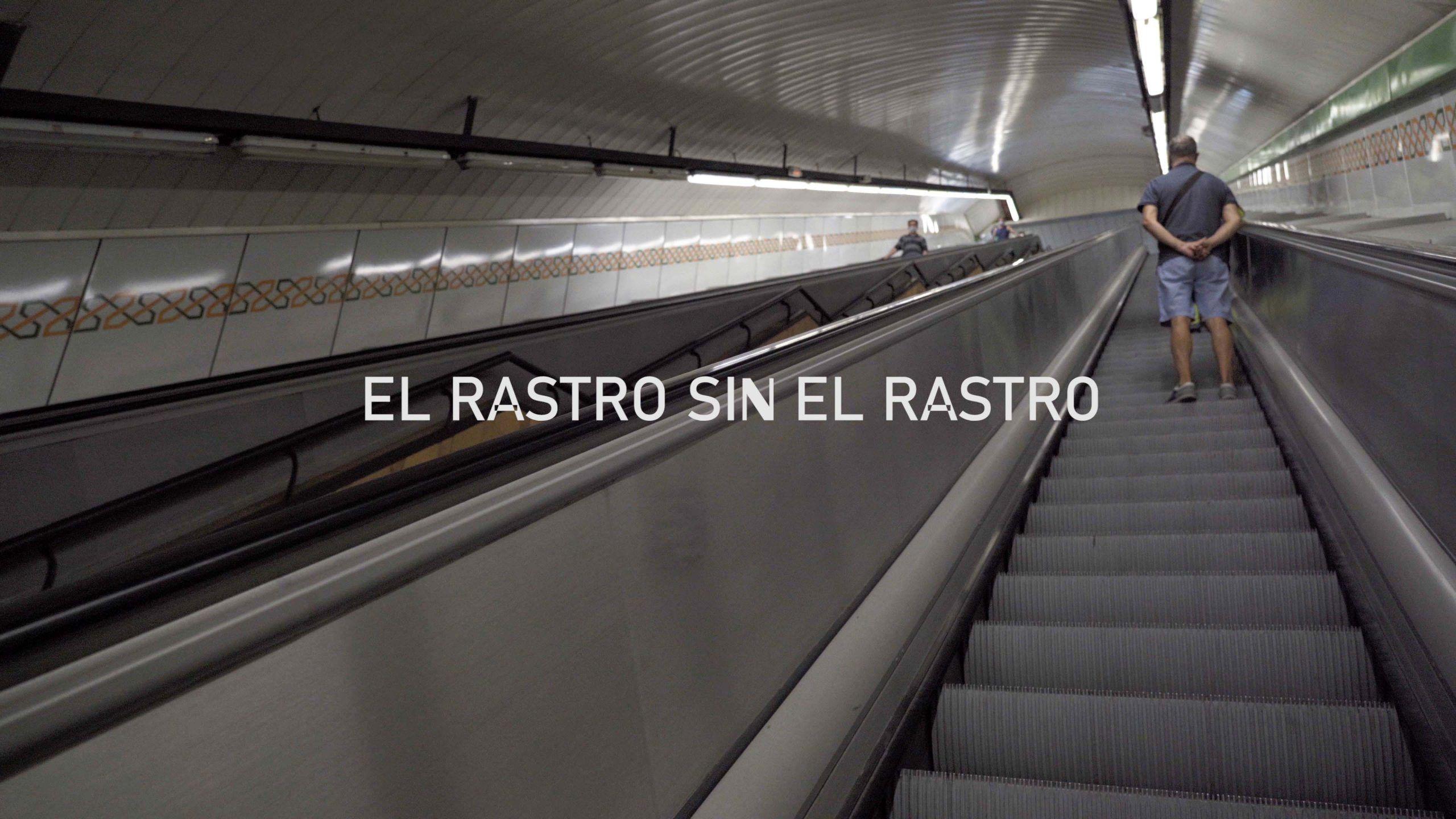 El Rastro Sin El Rastro