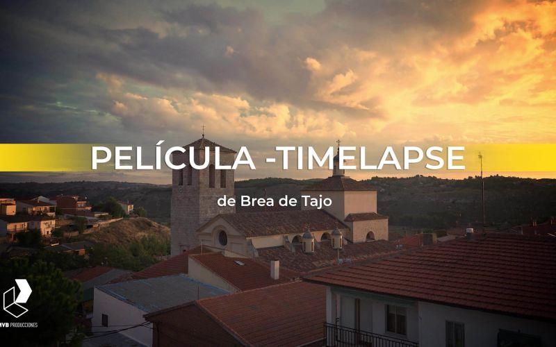 Brea de Tajo | PELÍCULA TIMELAPSE | #SomosTimelapse