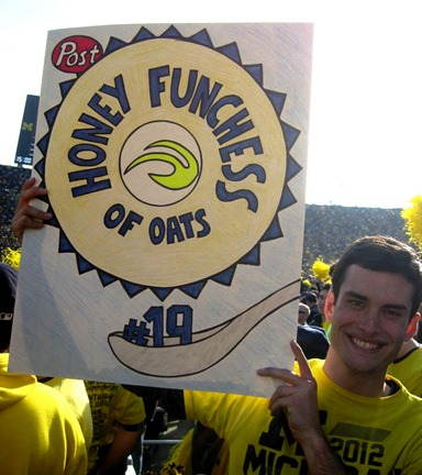 Honey Funchess of Oats Sign