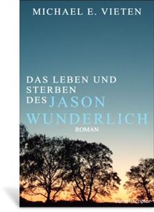 Cover Das Leben und Sterben des Jason Wunderlich
