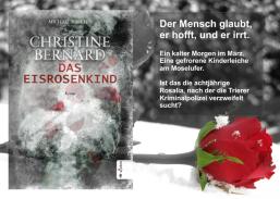 Christine Bernard - Das Eisrosenkind