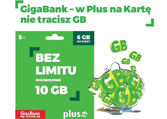 Nowa promocja w Plus Na Kartę – GigaBank, czyli nie tracisz GB