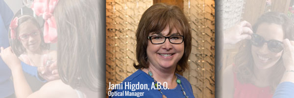 Jami Higdon, A. B. O. Optical Manager