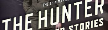 ACCENT: THE HUNTER and Other Stories by Dashiell Hammett