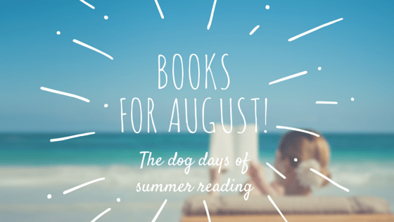 Books For August!