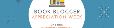 Book Blogger Appreciation Week: Day 1