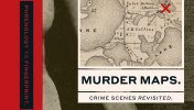 REVIEW: Murder Maps - Crime Scenes Revisited