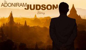 The Adoniram Judson Story