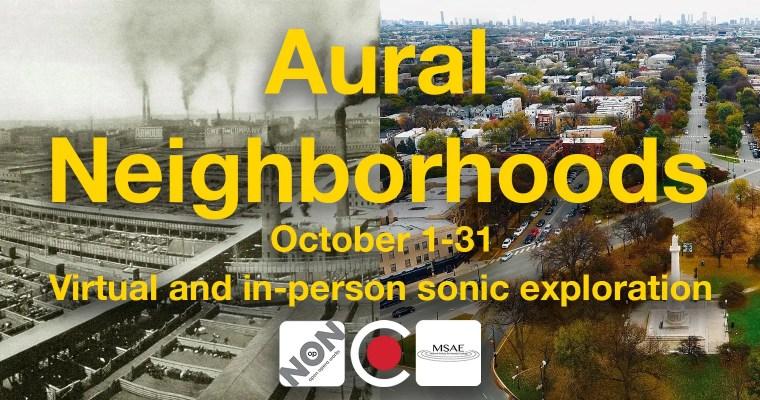 Aural Neighborhoods 2021