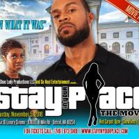 Stay in Your Place- The Movie (Cat:Best Indie Film)