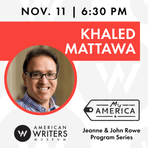 American Writers Museum presents a conversation with poet Khaled Mattawa on November 11 at 6:30 pm Central