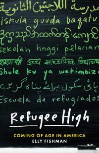 Refugee High by Elly Fishman